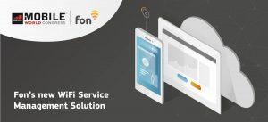 Fon's new WiFi Service MAnagement Solution| Fon
