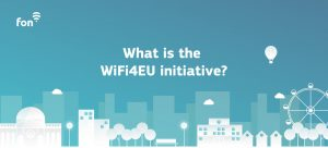 Fon is excited about the WiFi4EU initiative | Fon
