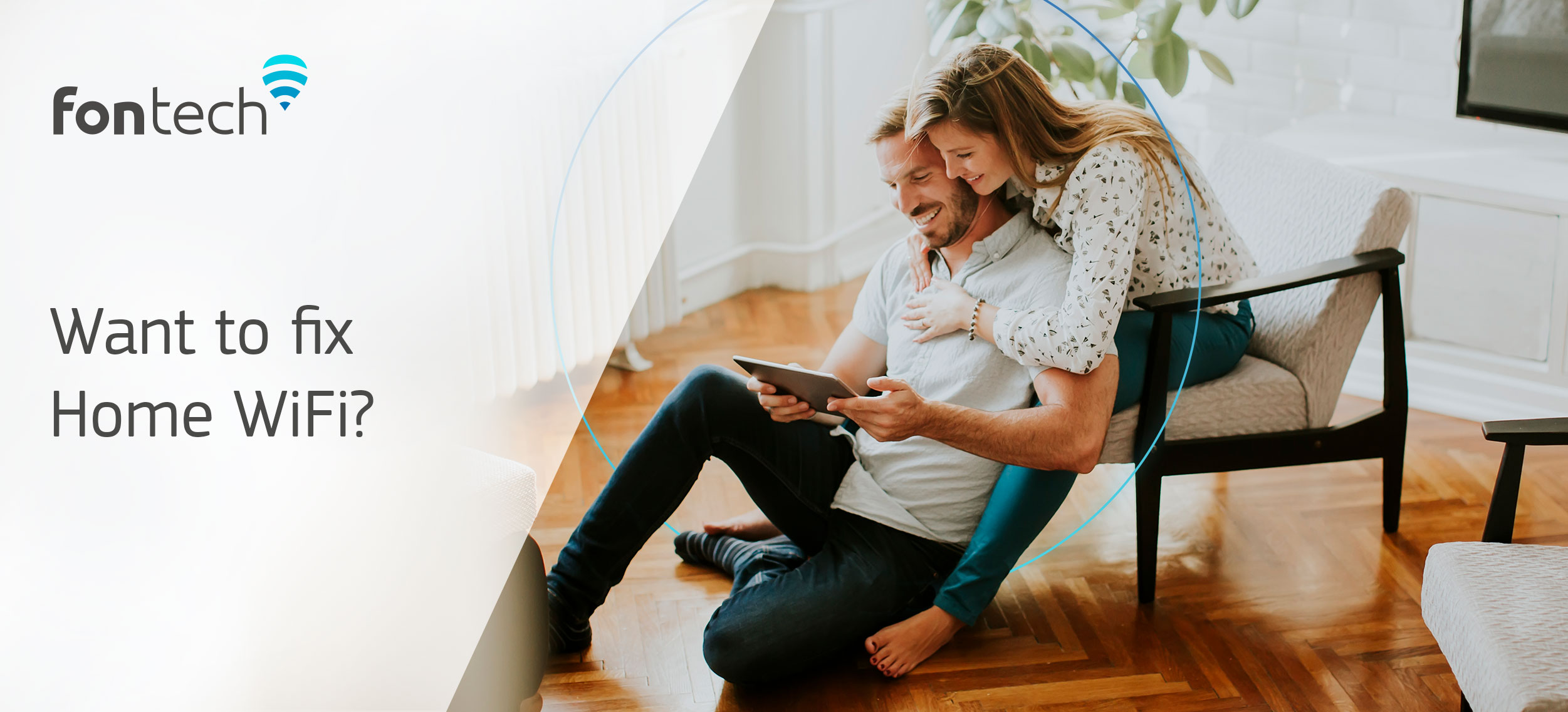 Couple enjoying an exceptional WiFi experience at home thanks to Fontech's Home WiFi Solution
