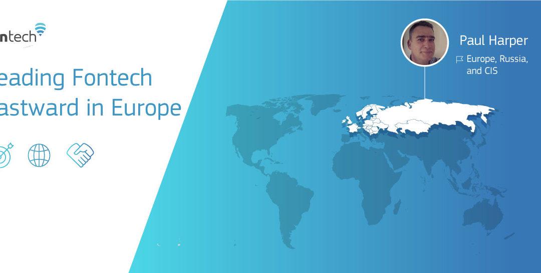 Paul Harper, Fontech's sales representative in Europe, Russia, CIS