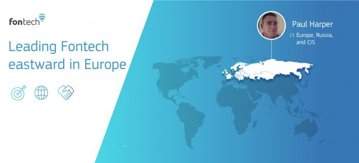 Paul Harper, Fontech's sales representative in Europe, Russia, CIS