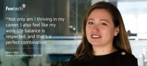 Rebecca Moy, Product Marketing Specialist, shares her views on #lifeatfon