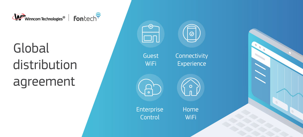 Global distribution agreement between Fontech and Winncom Technologies will include the distribution of Fontech's portfolio of solutions